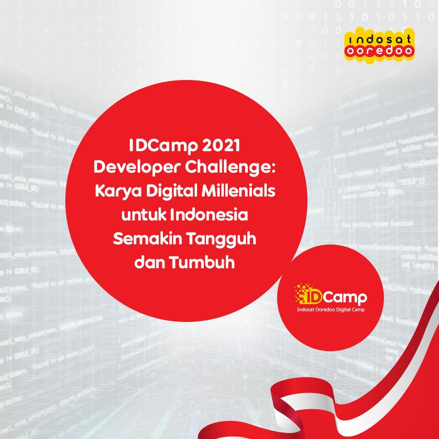 IDCamp Developer Challenge :  Karya Digital Millenials untuk Indonesia Semakin Tangguh dan Tumbuh